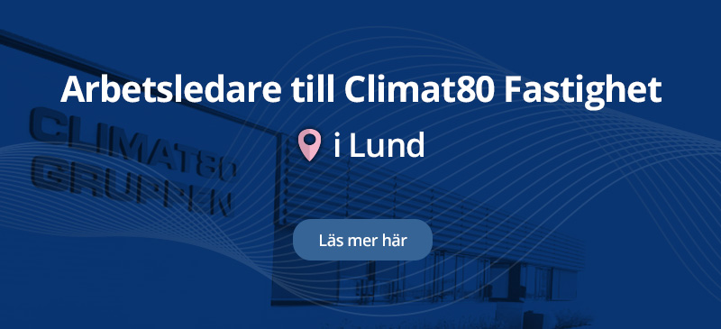 Arbetsledare till Climat80 Fastighet
