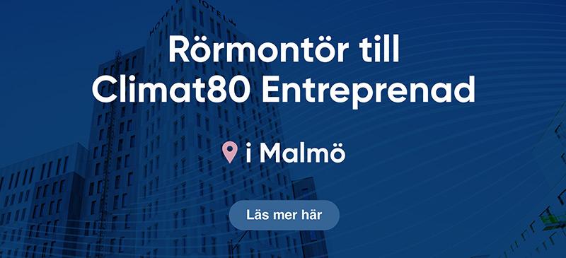 Climat80 Entreprenad AB söker dig som är rörmontör