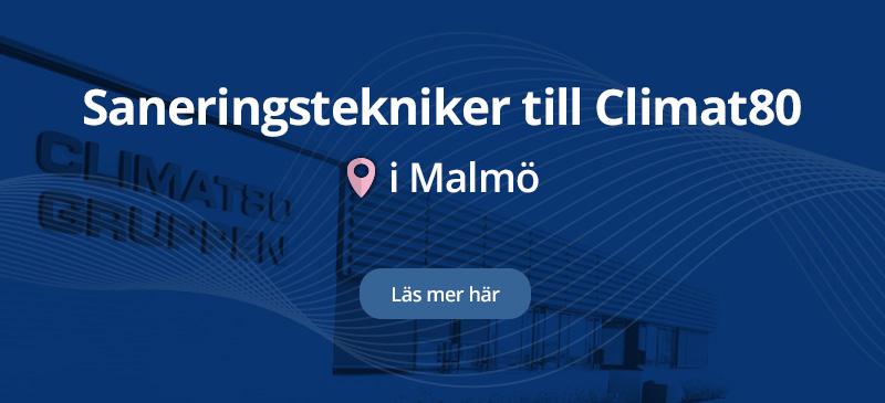 Climat80 Sanering söker Saneringstekniker i Malmö