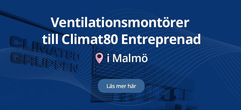 Climat80 Entreprenad AB söker ventilationsmontörer
